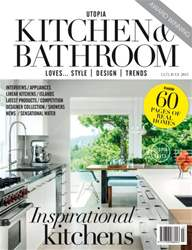 Utopia Kitchen & Bathroom July Issue issue Utopia Kitchen & Bathroom July Issue