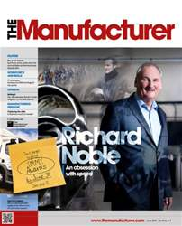 The Manufacturer June 2015 issue The Manufacturer June 2015