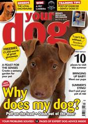 Your Dog Magazine July 2015 issue Your Dog Magazine July 2015