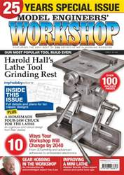25 Years of Model Engineers Workshop Special issue 25 Years of Model Engineers Workshop Special