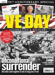 VE Day - 70th Anniversary Special issue VE Day - 70th Anniversary Special
