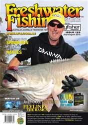 Freshwater Fishing Issue 133 Jul-Aug 2015 issue Freshwater Fishing Issue 133 Jul-Aug 2015