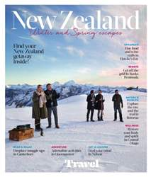 New Zealand: Winter and Spring escapes issue New Zealand: Winter and Spring escapes