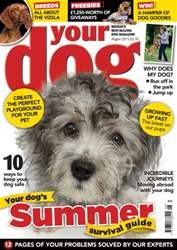 Your Dog Magazine August 2015 issue Your Dog Magazine August 2015