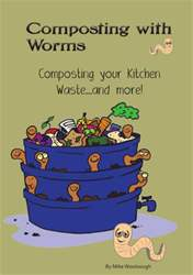 Composting with Worms issue Composting with Worms