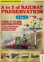 No.4 A-Z of Railway Preservation: J-L issue No.4 A-Z of Railway Preservation: J-L