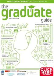 The Graduate Guide 2015 issue The Graduate Guide 2015