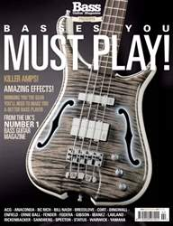 Basses You Must Play – Special issue Basses You Must Play – Special
