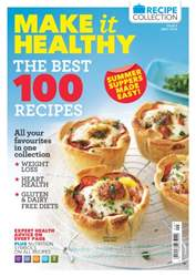Make it Healthy Issue 9: The Best 100 Recipes issue Make it Healthy Issue 9: The Best 100 Recipes