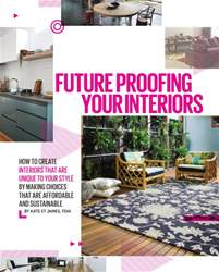 Future Proofing Your Interiors issue Future Proofing Your Interiors