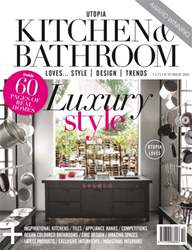 Utopia Kitchen & Bathroom Magazine October issue Utopia Kitchen & Bathroom Magazine October