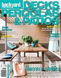 Decks, Pergolas & Patios #5 2015 issue Decks, Pergolas & Patios #5 2015