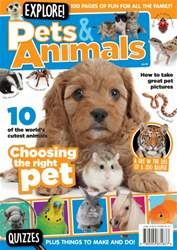 Explore! Pets & Animals issue Explore! Pets & Animals