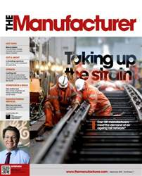 The Manufacturer September 2015 issue The Manufacturer September 2015