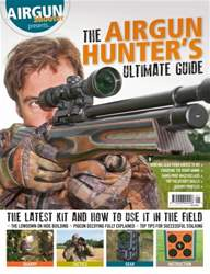 Airgun Shooter presents...The Airgun Hunter's Ultimate Guide issue Airgun Shooter presents...The Airgun Hunter's Ultimate Guide