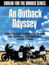 Break for the Border Series: Outback Odyssey issue Break for the Border Series: Outback Odyssey