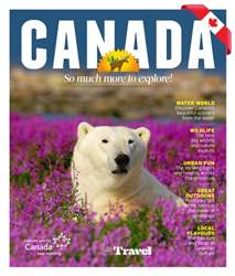 Canada: So much more to explore! issue Canada: So much more to explore!