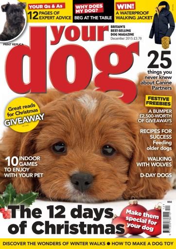 Your Dog Magazine Your Dog Magazine December 2015