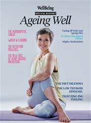 Special Report: Ageing Well issue Special Report: Ageing Well