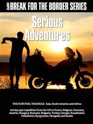 Break for the Border: Serious Adventures issue Break for the Border: Serious Adventures