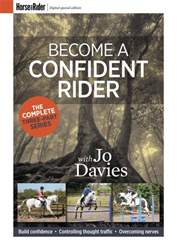 Become a confident rider with Jo Davies  issue Become a confident rider with Jo Davies
