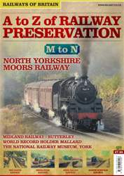 No. 5 A-Z of Railway Preservation: M-N issue No. 5 A-Z of Railway Preservation: M-N
