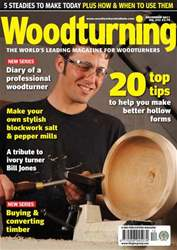 Woodturning Issue December 2011 issue Woodturning Issue December 2011