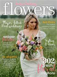 Modern Wedding Flowers - Issue 18 issue Modern Wedding Flowers - Issue 18