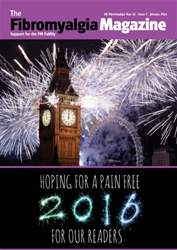 Fibromyalgia Magazine January 2016  issue Fibromyalgia Magazine January 2016