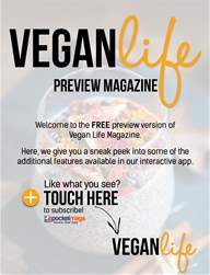 Vegan Life Magazine - Free Preview issue Vegan Life Magazine - Free Preview