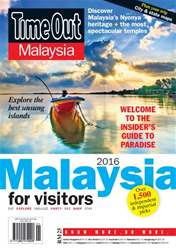 Time Out Malaysia Visitor Guide 2016 issue Time Out Malaysia Visitor Guide 2016
