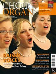 Choir & Organ Nov-Dec 2011 issue Choir & Organ Nov-Dec 2011