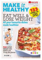 Make It Healthy Issue 12: 133 Weight Loss Recipes & Tips issue Make It Healthy Issue 12: 133 Weight Loss Recipes & Tips