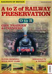 No. 5 A-Z of Railway Preservation: O-R issue No. 5 A-Z of Railway Preservation: O-R