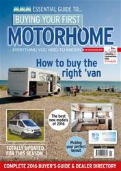 Buying Your First Motorhome 2016 issue Buying Your First Motorhome 2016
