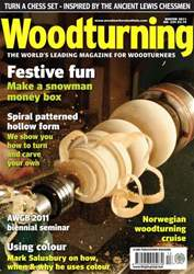 Woodturning Issue Winter 2011 issue Woodturning Issue Winter 2011