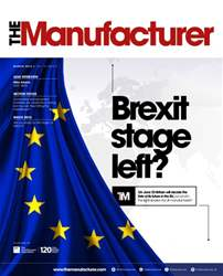 The Manufacturer March 2016 issue The Manufacturer March 2016