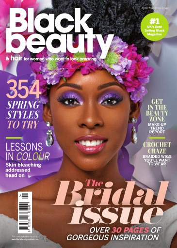 Black Beauty & Hair – the UK's No. 1 black magazine Digital Issue