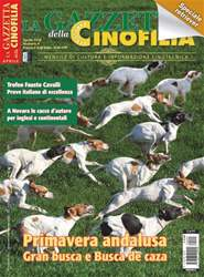 LA GAZZETTA DELLA CINOFILIA VENATORIA APRILE 2016 issue LA GAZZETTA DELLA CINOFILIA VENATORIA APRILE 2016