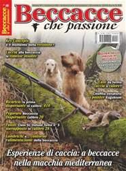 N. 6 BECCACCE CHE PASSIONE NOVEMBRE/DICEMBRE 2015 issue N. 6 BECCACCE CHE PASSIONE NOVEMBRE/DICEMBRE 2015