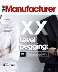 The Manufacturer April 2016 issue The Manufacturer April 2016
