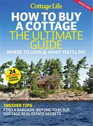 How To Buy A Cottage: The Ultimate Guide issue How To Buy A Cottage: The Ultimate Guide
