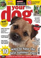 Your Dog Magazine June 2016 issue Your Dog Magazine June 2016