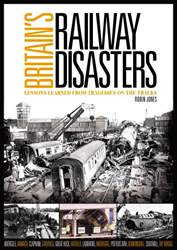 Britain's Railway Disasters issue Britain's Railway Disasters