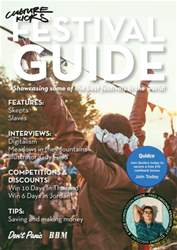 Culture Kicks Festival Guide issue Culture Kicks Festival Guide