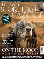 The Scottish Sporting Gazette Summer 2016 issue The Scottish Sporting Gazette Summer 2016