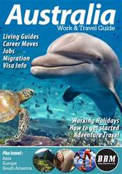 Australia Work & Travel Guide - May 2016 issue Australia Work & Travel Guide - May 2016