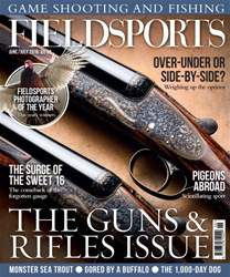 Fieldsports June/July 2016 issue Fieldsports June/July 2016