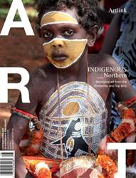 Indigenous Northern: Aboriginal art from the Kimberley and Top End issue Indigenous Northern: Aboriginal art from the Kimberley and Top End