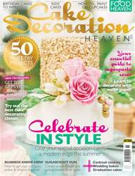Cake Decoration Heaven July/August 2016 issue Cake Decoration Heaven July/August 2016